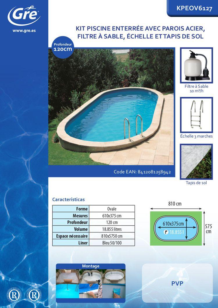 Gre star pool kit piscine enterr e ovale 6 10x4 70x1 20 m for Achat piscine enterree