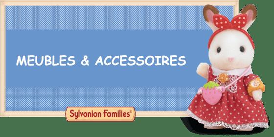 Les accessoires et meubles des Sylvanian Families