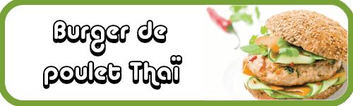 recette burger de poulet thai