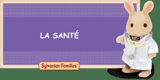 La santé des Sylvanian
