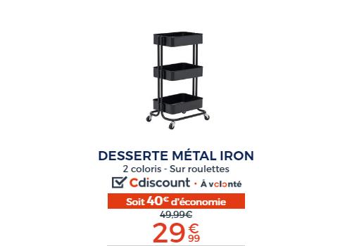 Desserte iron
