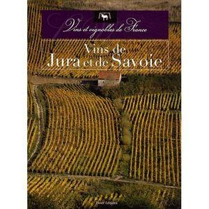 LIVRE VIN ALCOOL  Vins de Jura et de Savoie