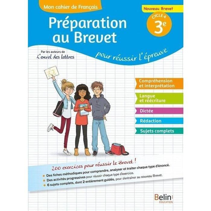 Mon Cahier De Francais 3e Preparation Au Brevet Pour Reussir L Epreuve
