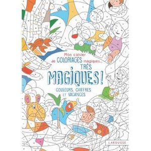 LIVRE JEUX ACTIVITÉS Mon cahier de coloriages magiques... très magiques