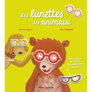 Livre 3-6 ANS Les lunettes des animaux. Avec 5 paires de lunette