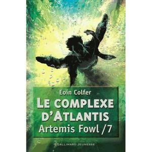 LIVRES ADOLESCENTS Le complexe d'Atlantis