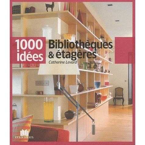 LIVRE ARTS DÉCORATIFS Bibliothèques & étagères