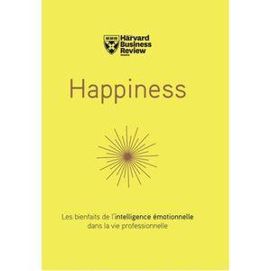 LIVRE CARRIÈRE EMPLOI Happiness. Les bienfaits de l'intelligence émotion