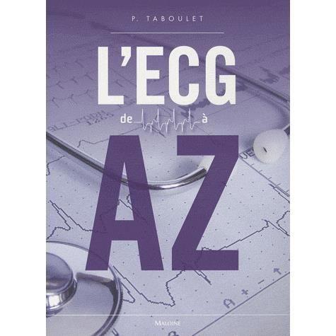 L Ecg De A A Z Achat Vente Livre Pierre Taboulet Maloine Parution 30 12 2009 Pas Cher Cdiscount
