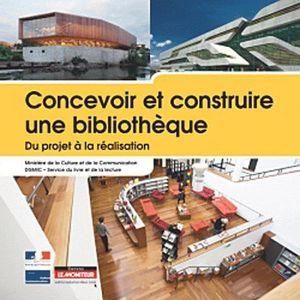 LIVRE ARCHITECTURE Concevoir et construire une bibliothèque