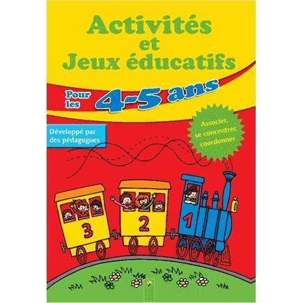 Activités et jeux éducatifs pour les 4-5 ans - Achat / Vente livre Komet Parution 07/05/2015 pas ...
