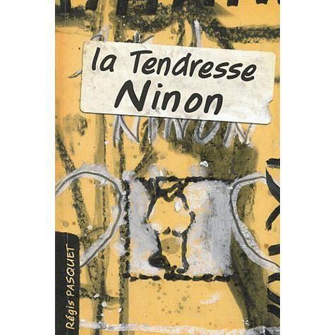 La tendresse Ninon