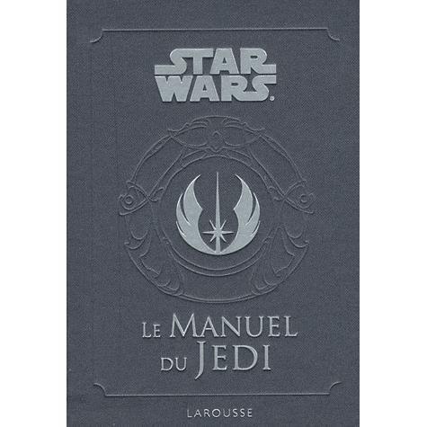 Livre 6-9 ANS Le manuel du Jedi