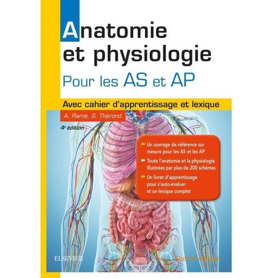 Anatomie Et Physiologie Pour Les As Et Ap 4e Edition Achat Vente Livre Parution Pas Cher Soldes Sur Cdiscount Des Le 20 Janvier Cdiscount
