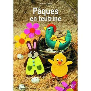 LIVRE LOISIRS CRÉATIFS Pâques en feutrine