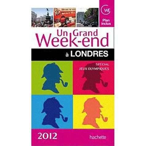 GUIDES MONDE Un grand week-end à Londres