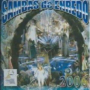 CD VARIÉTÉ INTERNAT Sambas de Enredo Do Carnaval 2006: Rio de Janeiro