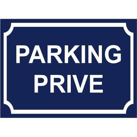 Panneau -PARKING PRIVE-