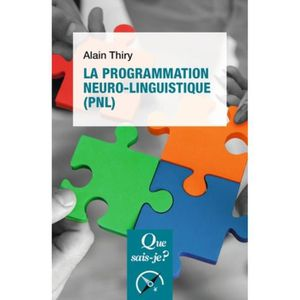 LIVRE PSYCHOLOGIE  La programmation neuro-linguistique (PNL). 2e édit