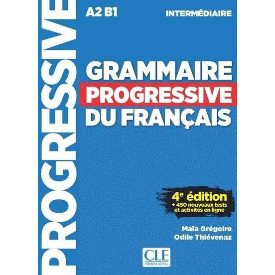 Livre Grammaire Progressive Du Francais Intermediaire A2 B1 4e Edition