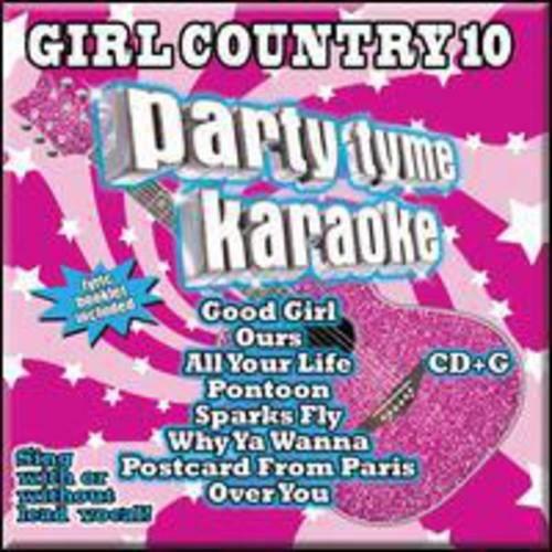 Party Tyme Karaoke - Party Tyme Karaoke: Vol. 10-Girl Country