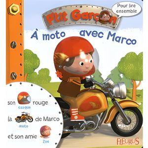 LIVRE 0-3 ANS ÉVEIL A moto avec Marco