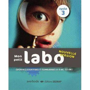 MANUEL PÉDAGOGIE Mon petit labo cycle 3