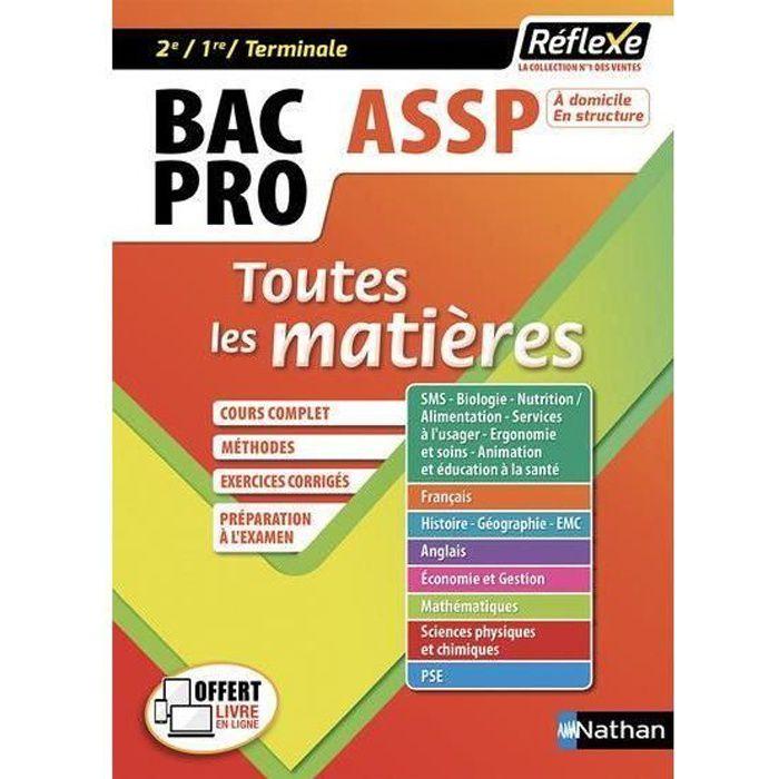 Livre Reflexe Bac Pro T 14 Assp Toutes Les Matieres 2de 1re Terminale Edition 2018