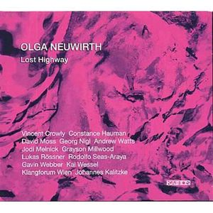 CD MUSIQUE CLASSIQUE Lost highway by Olga Neuwirth (CD)