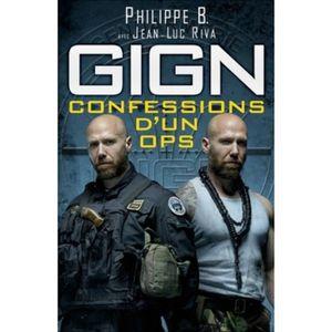 LIVRE SCIENCES GIGN : confessions d'un OPS