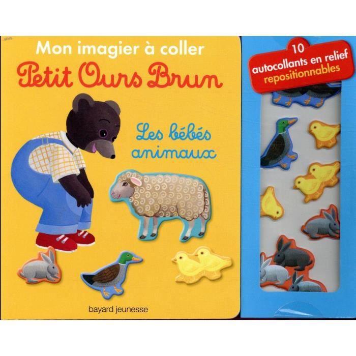 Livre Mon Imagier A Coller Petit Ours Brun Les Bebes Animaux