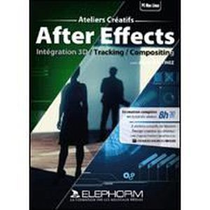 MULTIMÉDIA À TÉLÉCHARGER Motion Design avec After Effects 3 - Ateliers C...