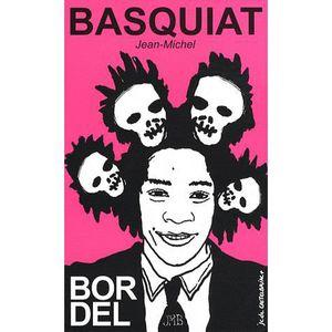 LIVRES BEAUX-ARTS Jean-Michel Basquiat