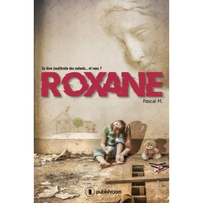 Livre Roxanne