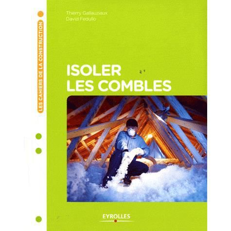 Installation thermique isoler les combles am nageables for Isoler des combles amenageables