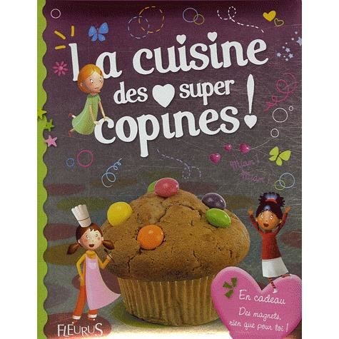 La cuisine des supers copines