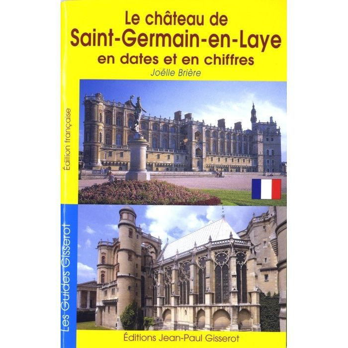 Le ch teau de saint germain en laye en dates et achat for Le salon saint germain en laye