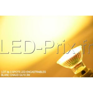 SPOTS - LIGNE DE SPOTS LOT DE 3 SPOTS LED ENCASTRABLE GU10 3W BLANC CHAUD