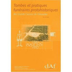 HISTOIRE ANTIQUE Tombes et pratiques funéraires protohistoriques de