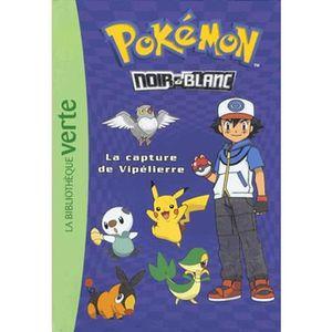 Livre 9 -12 ANS Pokémon noir et blanc Tome 4