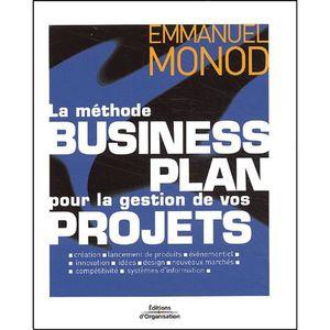 LIVRE GESTION La méthode Business Plan pour la gestion de vos pr