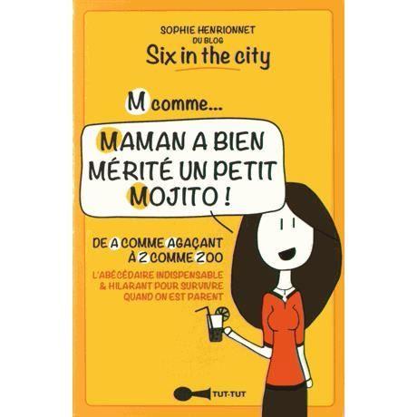 M Comme Maman A Bien Merite Un Petit Mojito