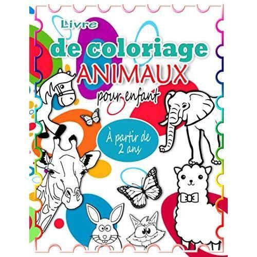 Livre coloriage animaux pour enfants - À partir de 2 ans: Cahier de dessin pour les enfants - 70 dessins animaux pour les petits -