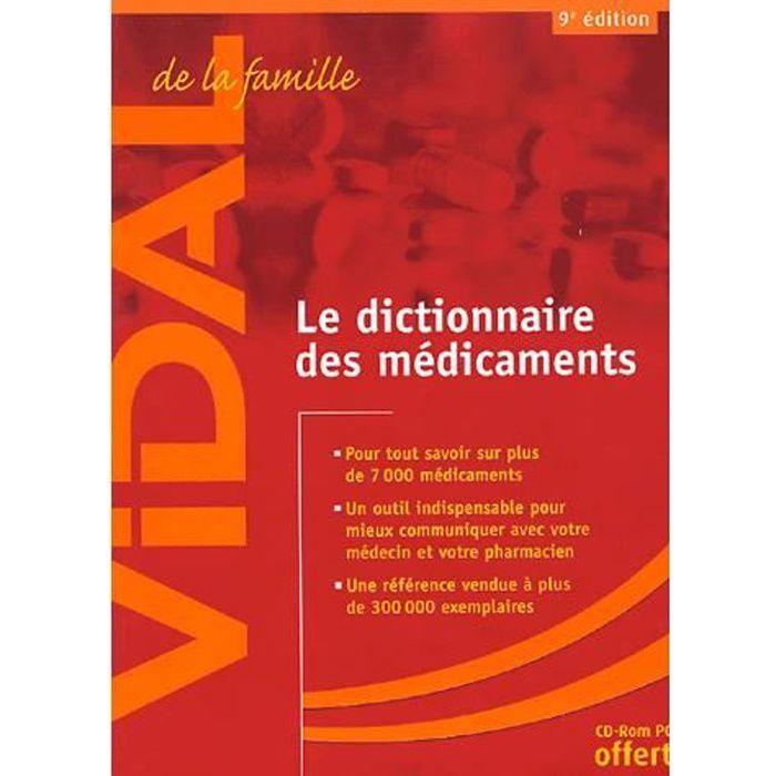 Vidal de la famille le dictionnaire des medic...