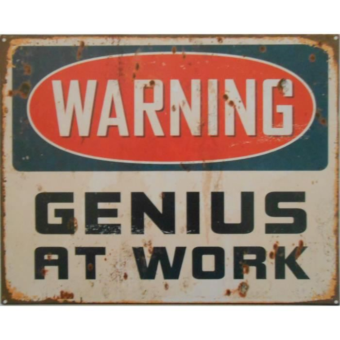 Plaque d corative m tal warning genius at work achat for Plaque murale decorative metal