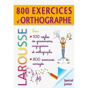 MANUEL PRIMAIRE 800 exercices d'orthographe, grammaire, conjugaiso