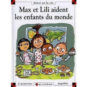 Livre 6-9 ANS Max et Lili aident les enfants du monde