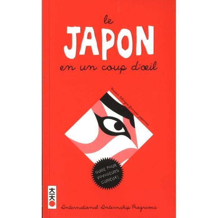 Le Japon En Un Coup D Oeil Comprendre Le Japon Dictionnaire Illustre Edition Bilingue Francais Japonais