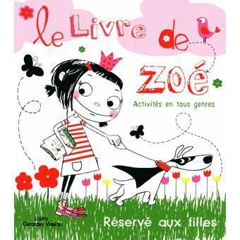 LIVRE JEUX ACTIVITÉS Le Livre de Zoé