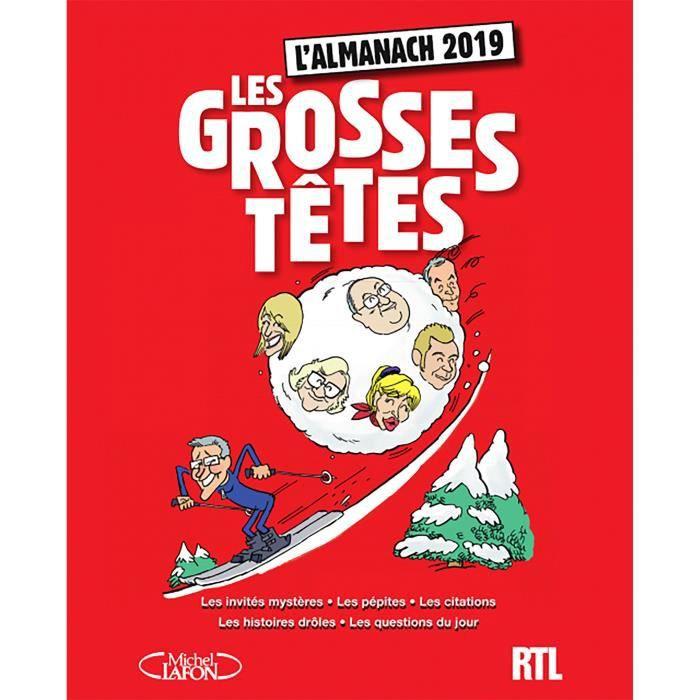 Livre L Almanach Des Grosses Tetes Edition 2019 Achat